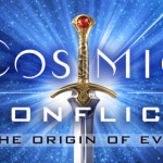 Cosmic Conflict - Origin of Evil