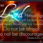 Do not Be Afraid Deuteronomy 31 8