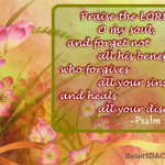 Praise the Lord who heals all diseases Psalm 103:2-3 God's Promise