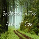 Sheltered in the Arms of God - Heritage Singers